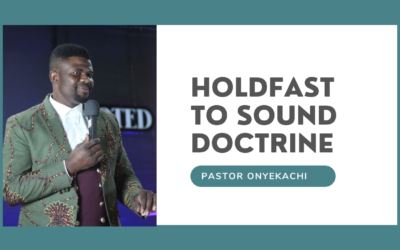 Holdfast to Sound Doctrine