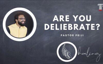 Are You Deliberate?